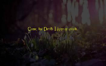 Devil's Highway Quotes