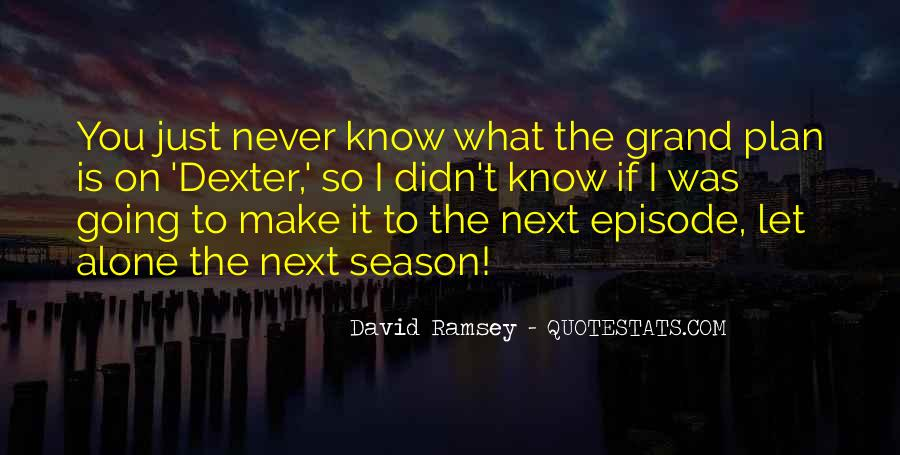 Dexter Season 8 Are We There Yet Quotes #473618