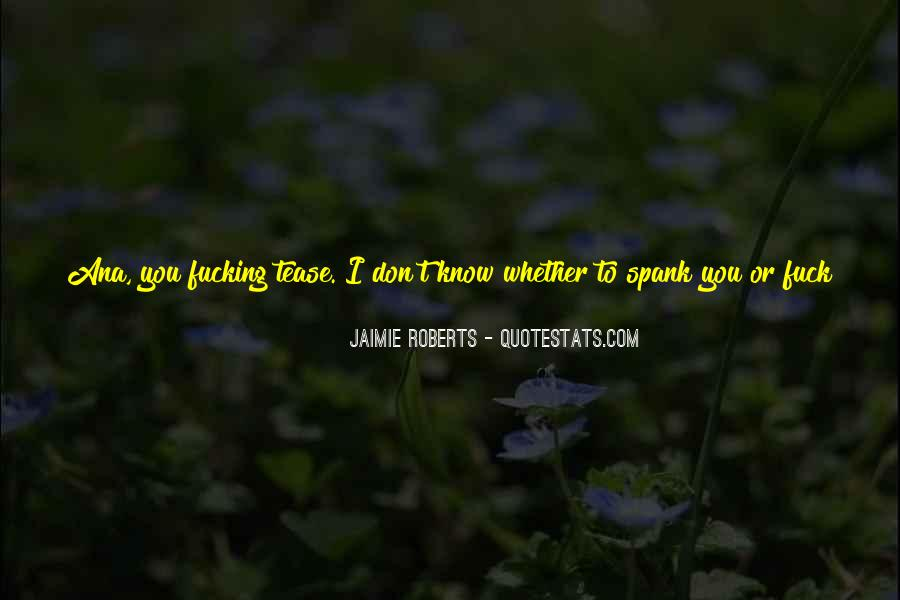 Quotes About Jaimie #1119381
