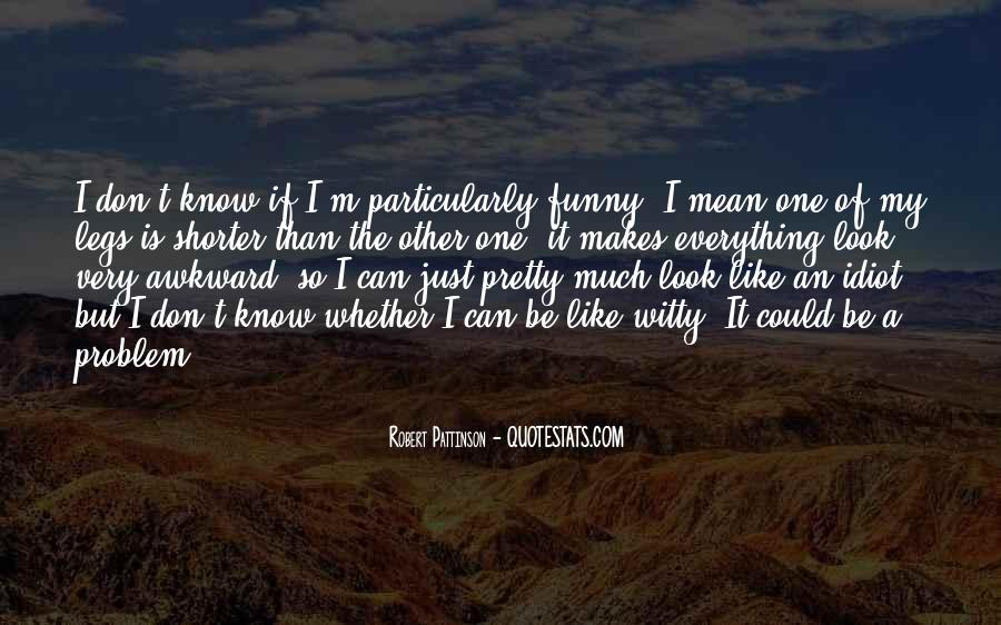 Did You Know Witty Quotes #1025922