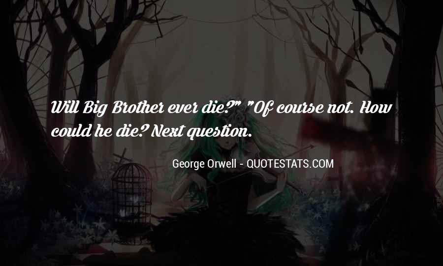 Die For My Brother Quotes #1160637