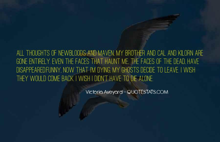 Die For My Brother Quotes #1162276