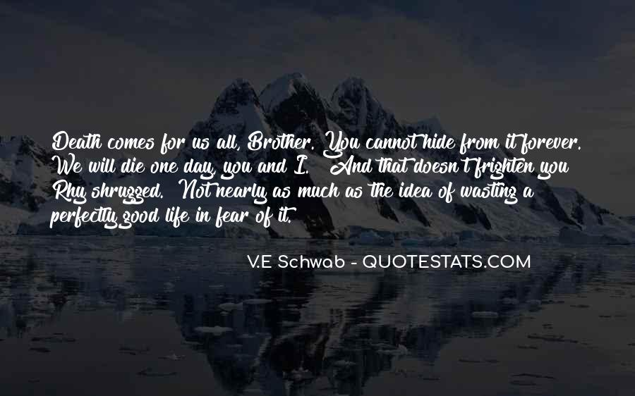 Die For My Brother Quotes #1571355