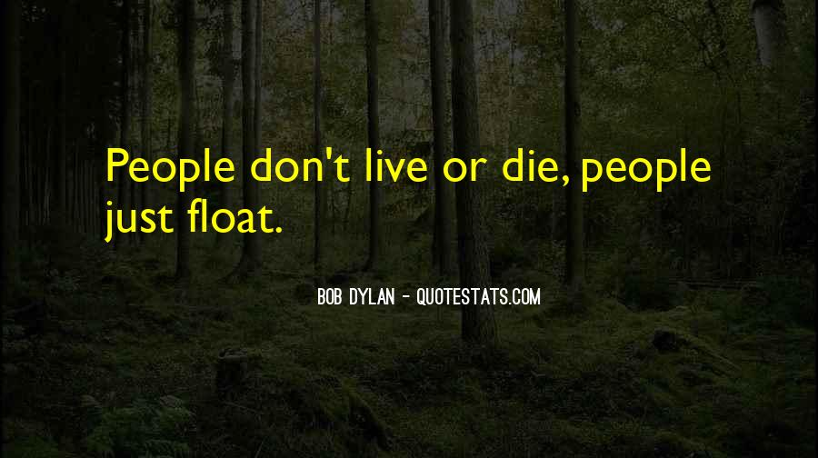 Die Or Live Quotes #111795