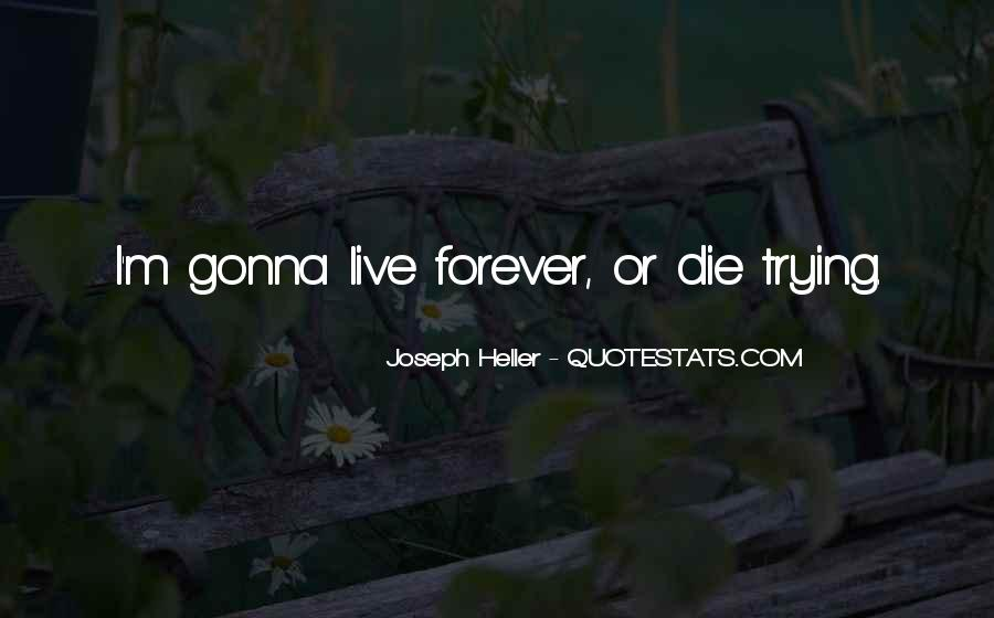 Die Or Live Quotes #431196