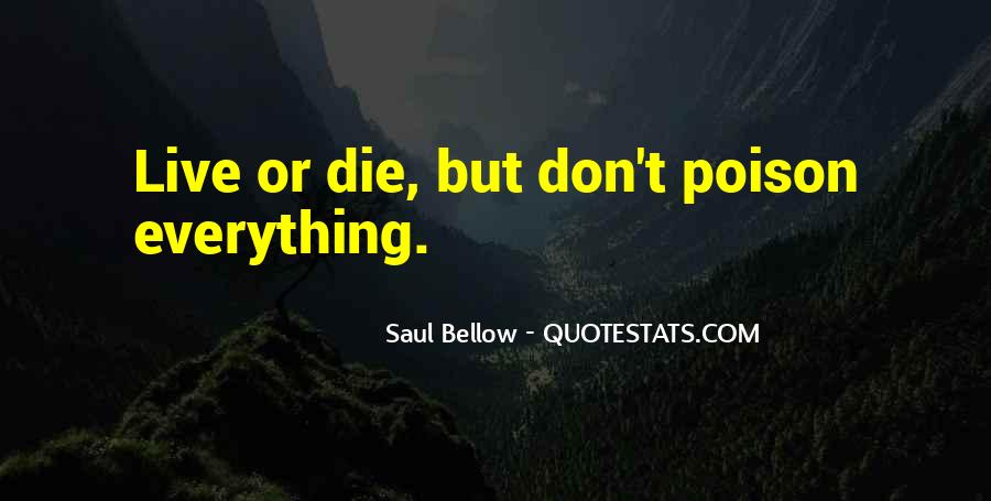 Die Or Live Quotes #94317