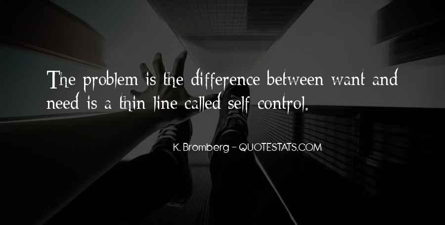 Difference Between Need And Want Quotes #384090
