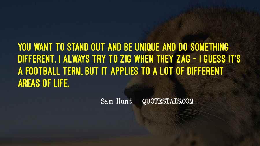 Different But Unique Quotes #1326575