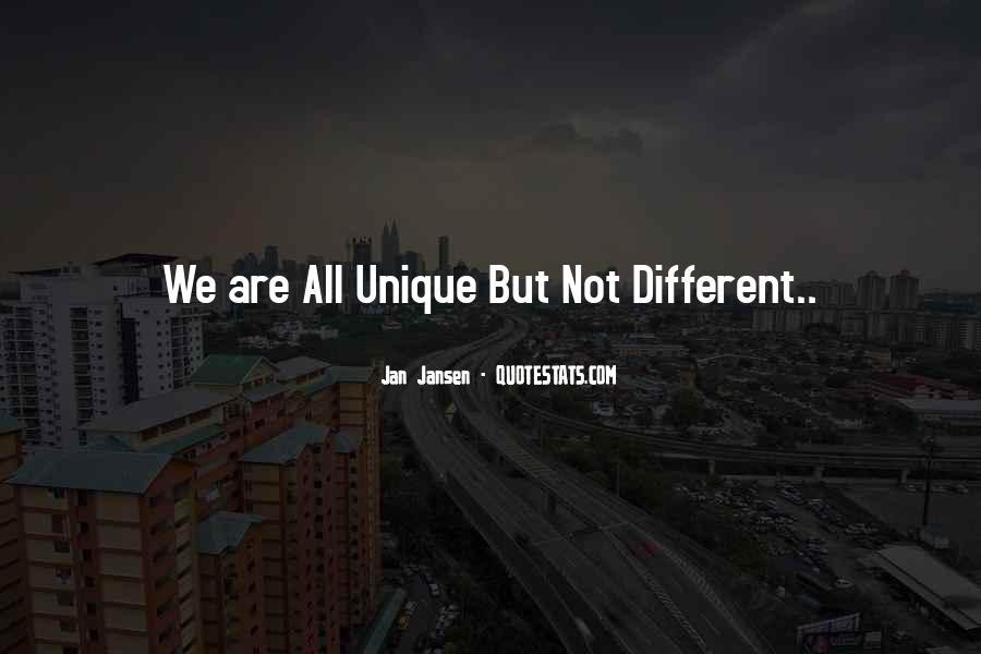 Different But Unique Quotes #398622