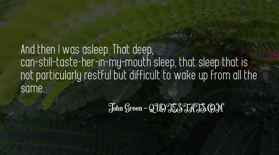 Difficult To Sleep Quotes #1196544