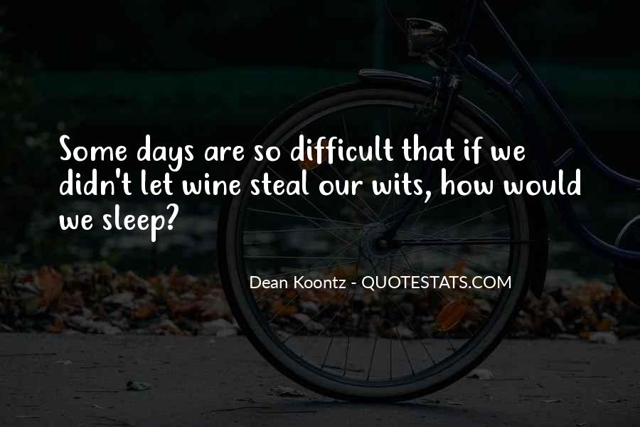Difficult To Sleep Quotes #1664764