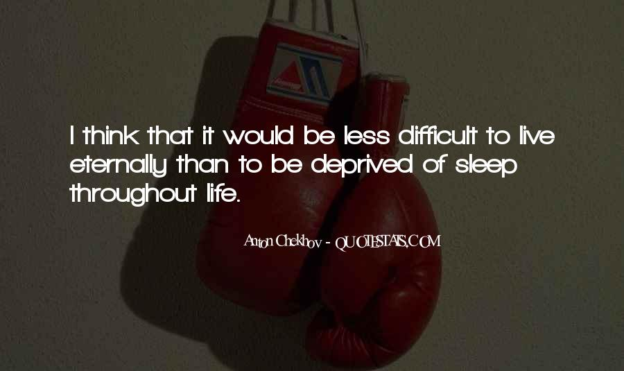 Difficult To Sleep Quotes #178834