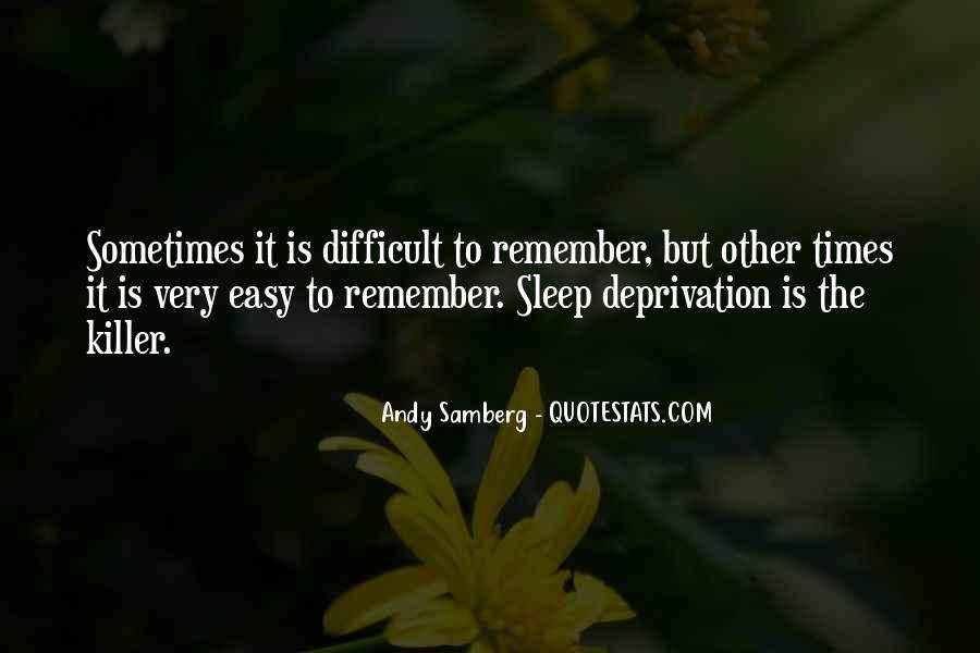Difficult To Sleep Quotes #395702