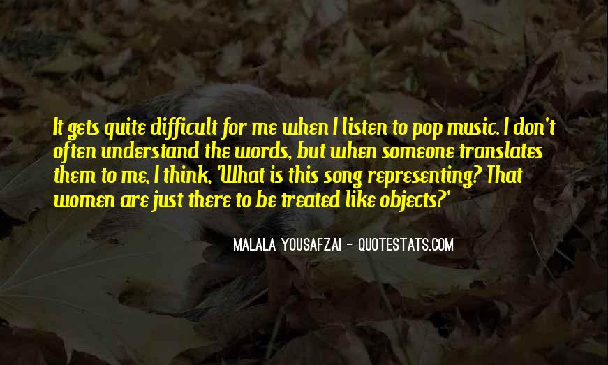Difficult To Understand Me Quotes #1321920