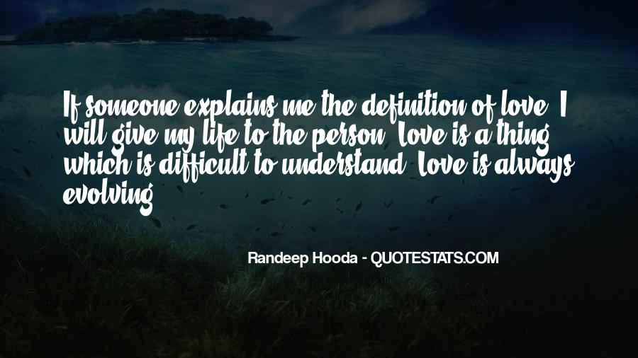 Difficult To Understand Me Quotes #1717113