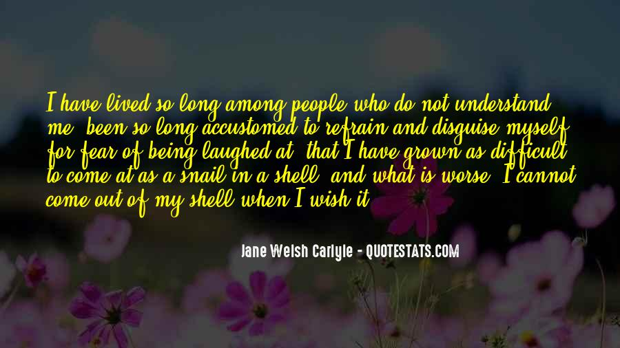 Difficult To Understand Me Quotes #399666