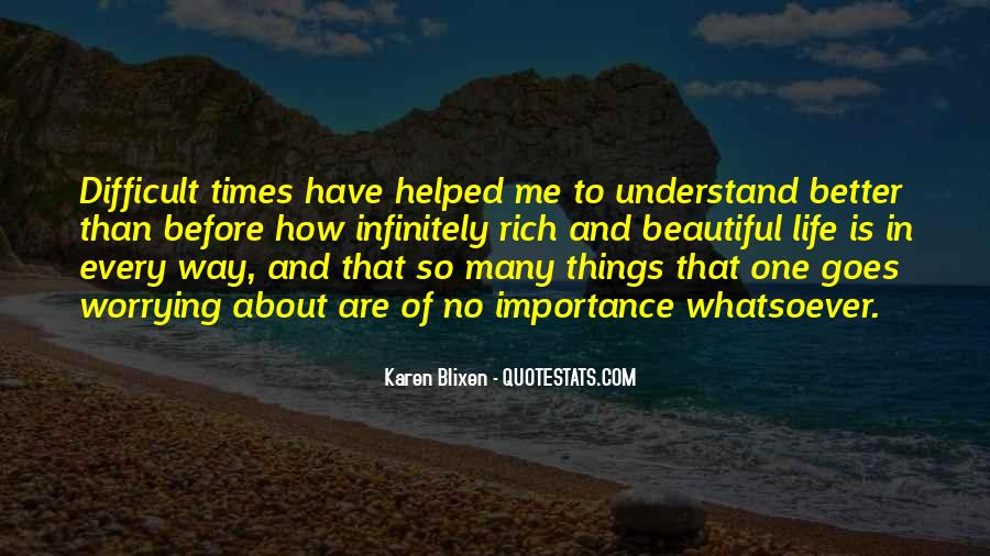 Difficult To Understand Me Quotes #63978