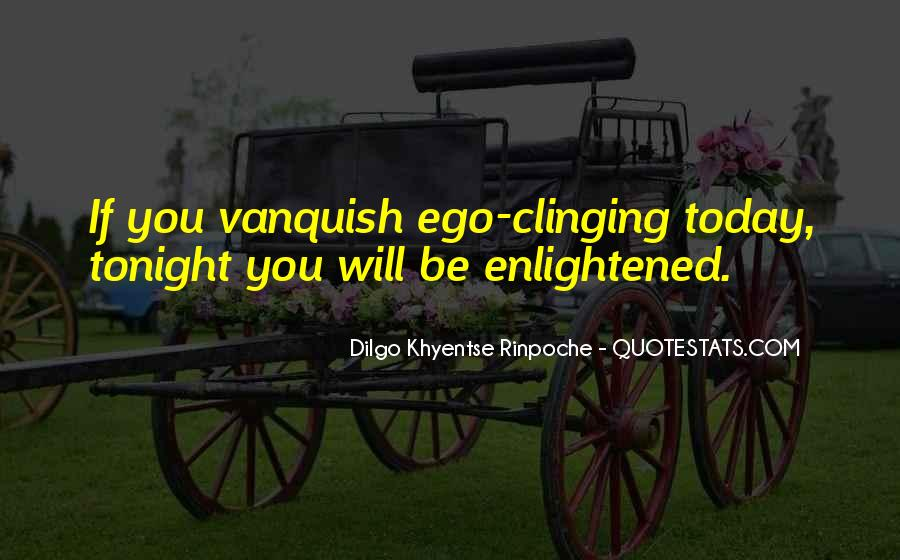 Dilgo Rinpoche Quotes #1447957