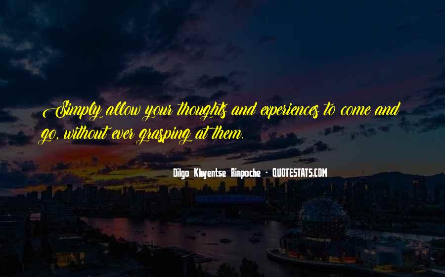 Dilgo Rinpoche Quotes #1593105
