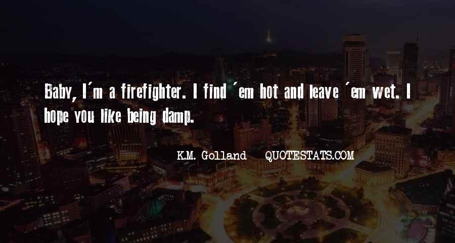 Quotes About It Being Too Hot Outside #31471