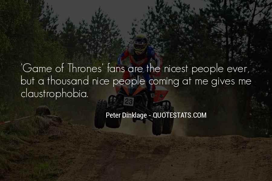 Dinklage Quotes #1288304