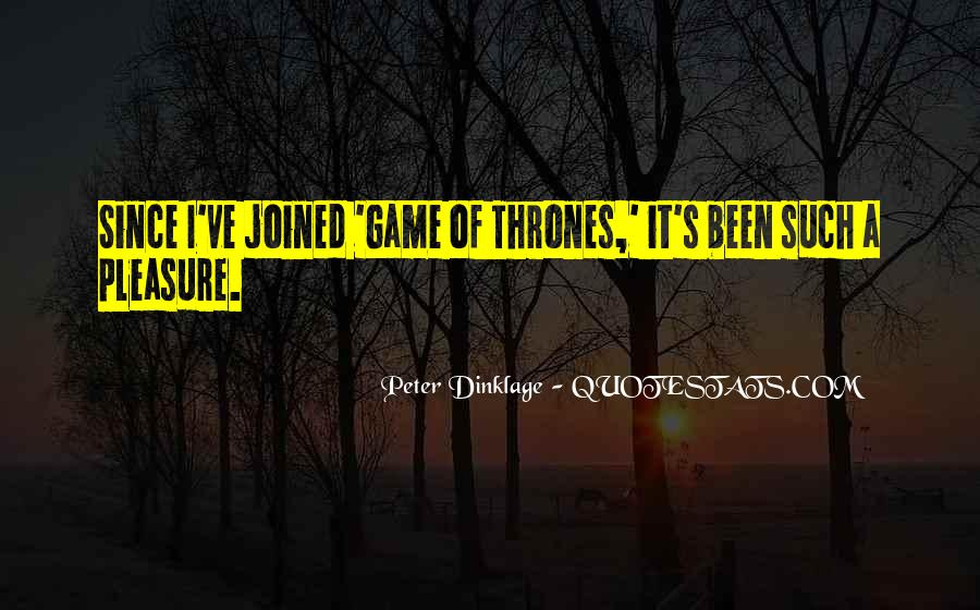 Dinklage Quotes #1623197