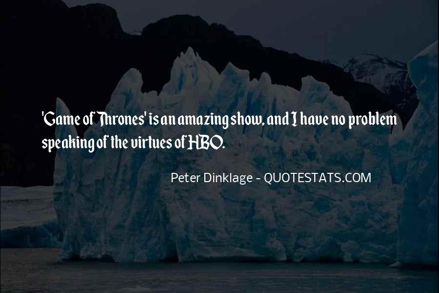 Dinklage Quotes #189386