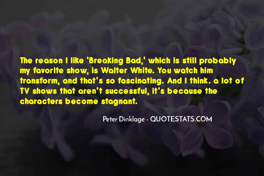 Dinklage Quotes #973241