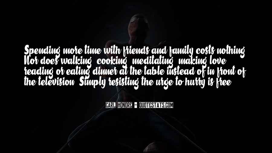 Dinner Time With Friends Quotes #5623
