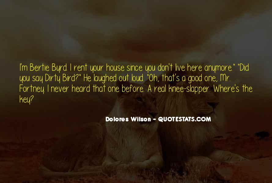 Dirty Bird Quotes #1270303