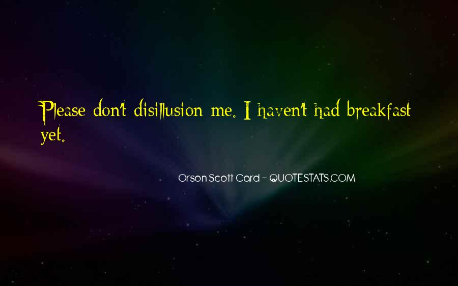 Disillusion Quotes #1190971
