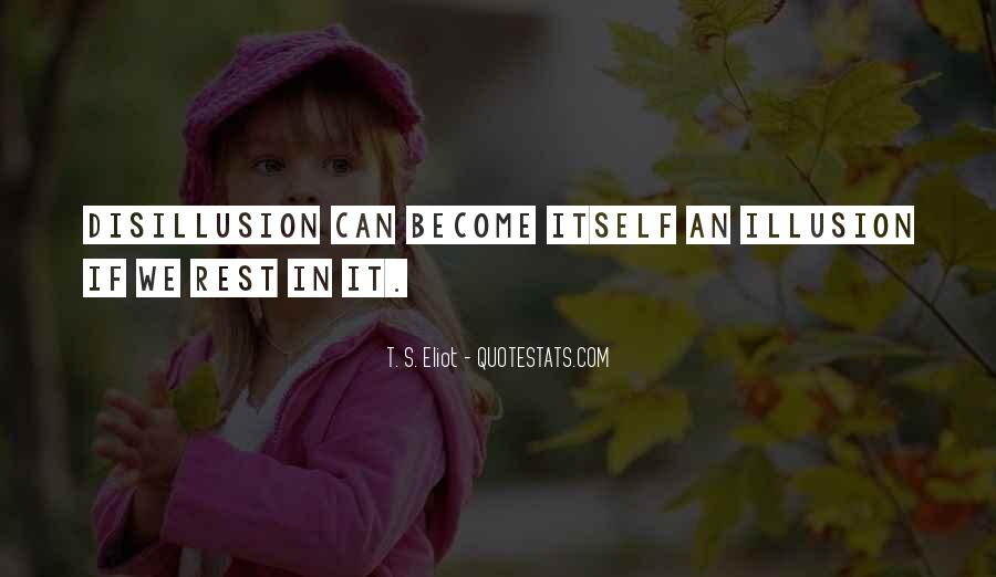 Disillusion Quotes #1743946