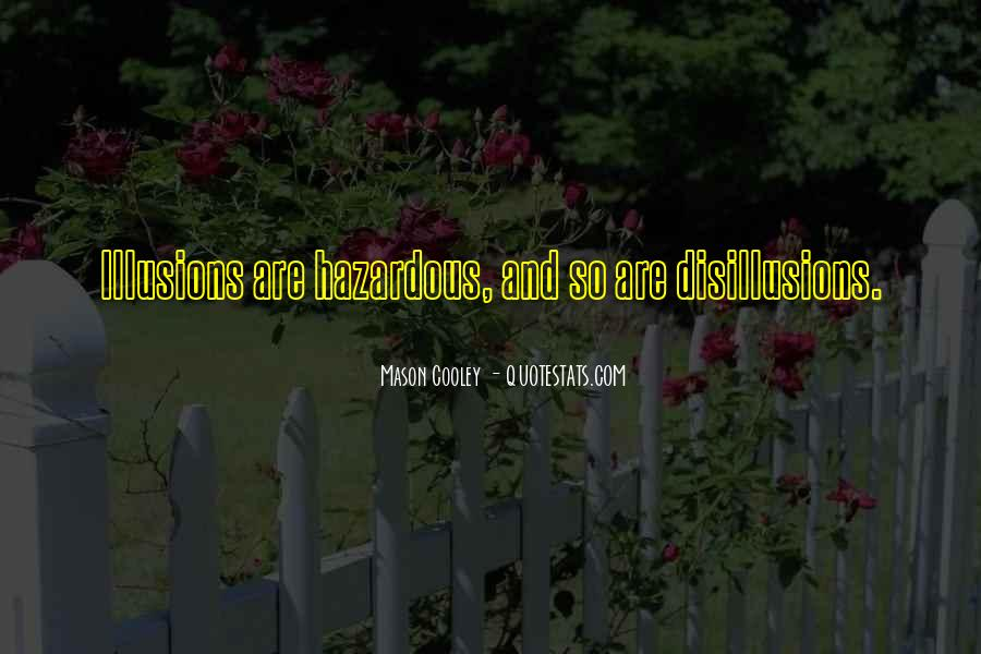Disillusion Quotes #1772853