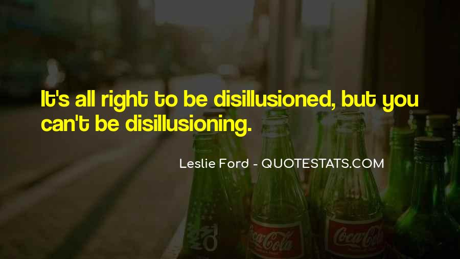 Disillusion Quotes #1774303