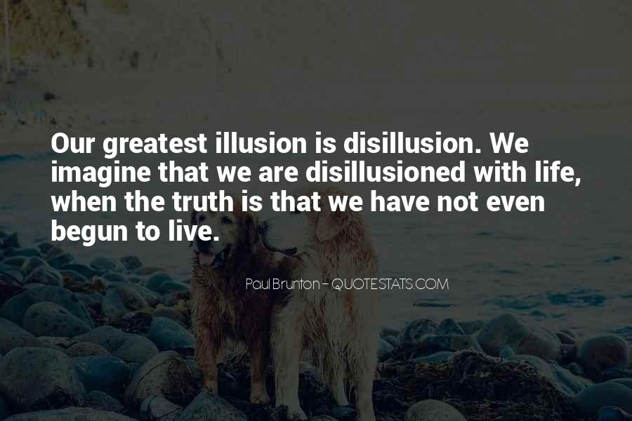 Disillusion Quotes #326998