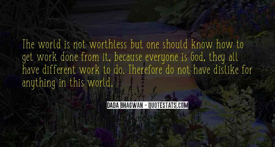 Dislike Work Quotes #1082263