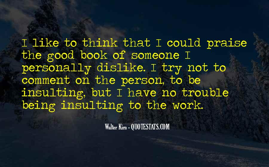 Dislike Work Quotes #1137483