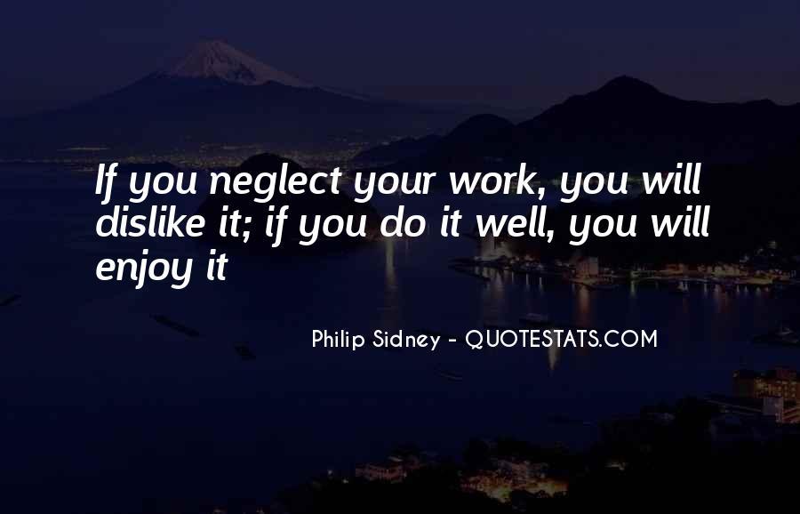 Dislike Work Quotes #1222372