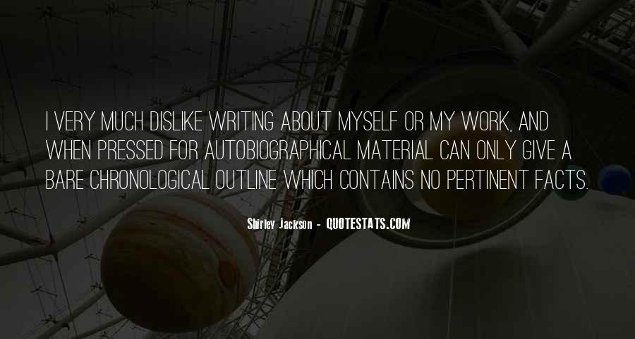 Dislike Work Quotes #1272234