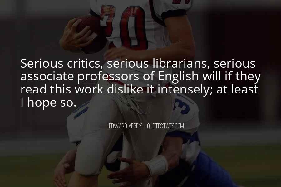 Dislike Work Quotes #1456732