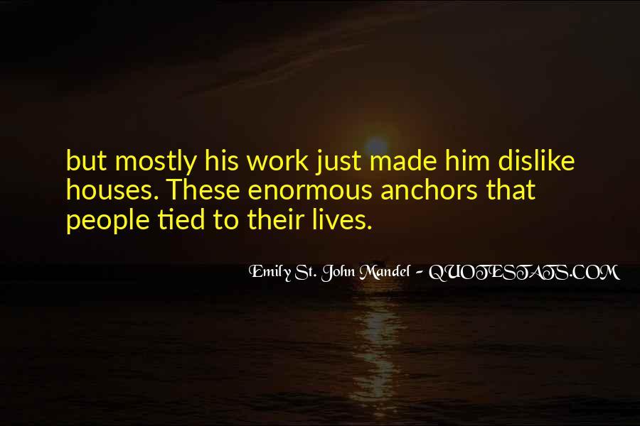 Dislike Work Quotes #1616937