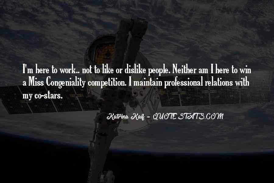 Dislike Work Quotes #785016