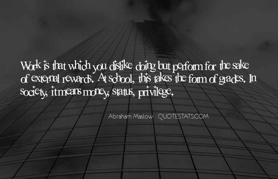 Dislike Work Quotes #985824