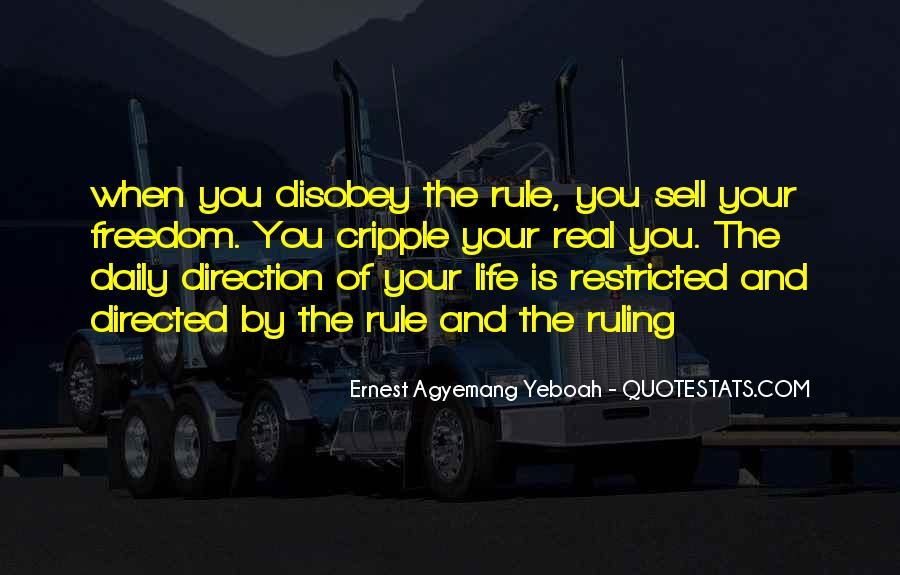 Disobey Rules Quotes #200012