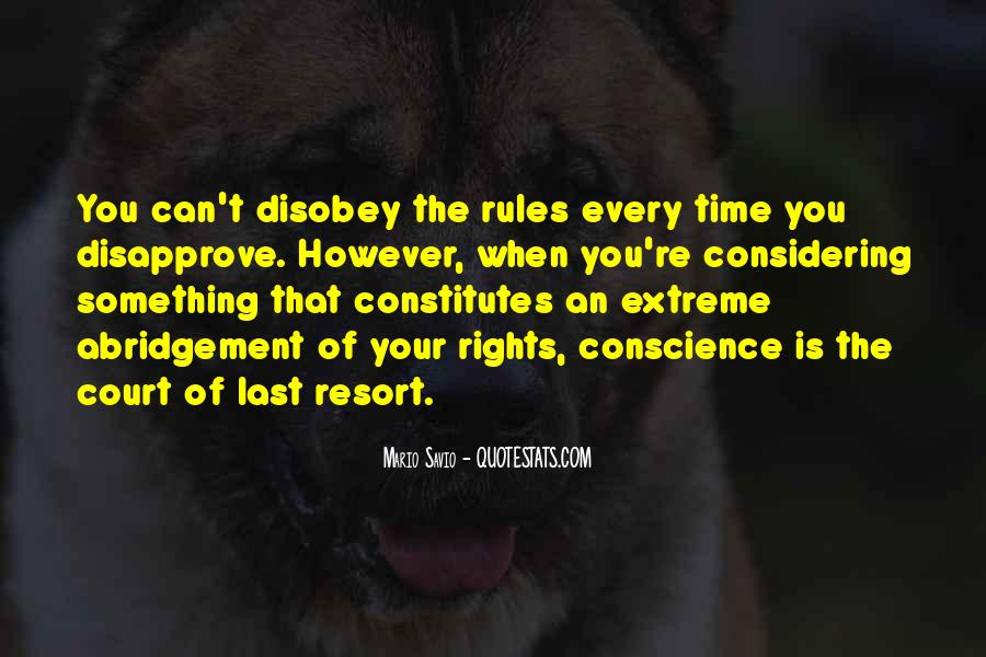 Disobey Rules Quotes #289614