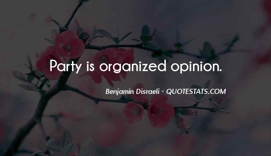 Disraeli Benjamin Quotes #152394