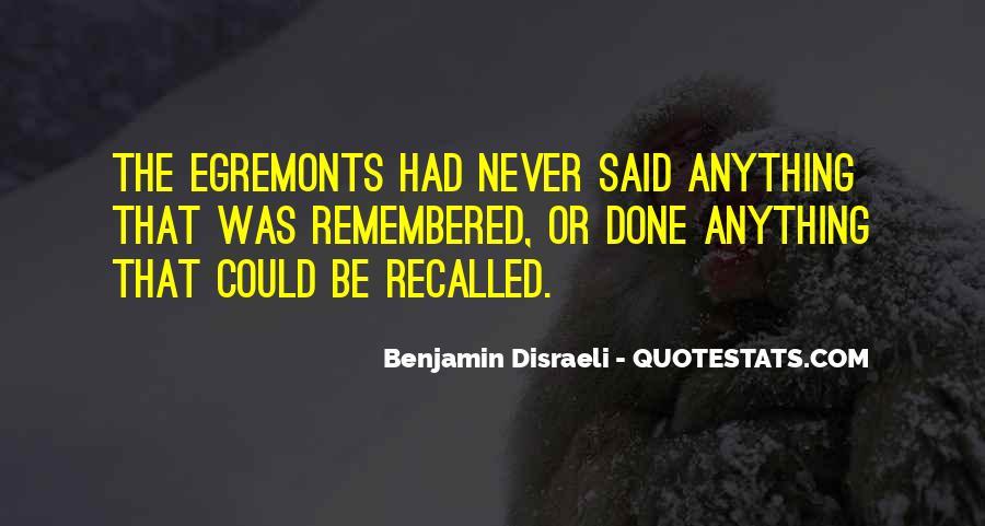 Disraeli Benjamin Quotes #157287
