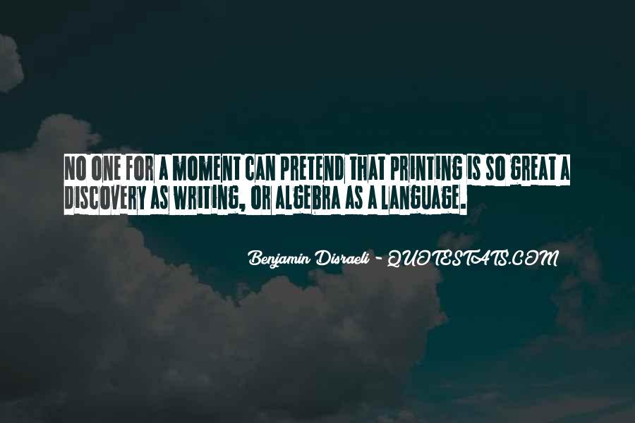 Disraeli Benjamin Quotes #248338