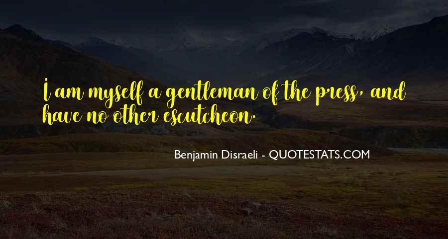 Disraeli Benjamin Quotes #29519