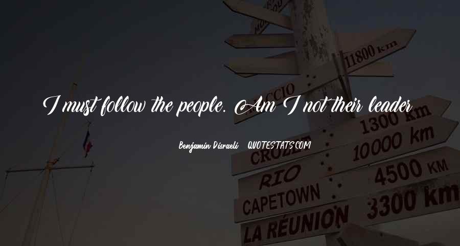 Disraeli Benjamin Quotes #307514